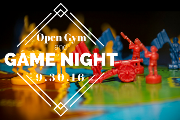 Open Gym Family Game Night Fri Sept 30th At 730pm