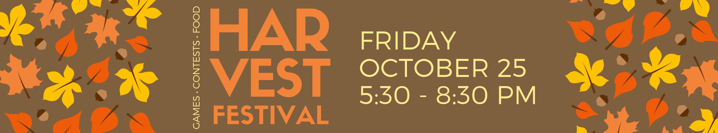 Join us Friday, October 25 for Harvest Fest