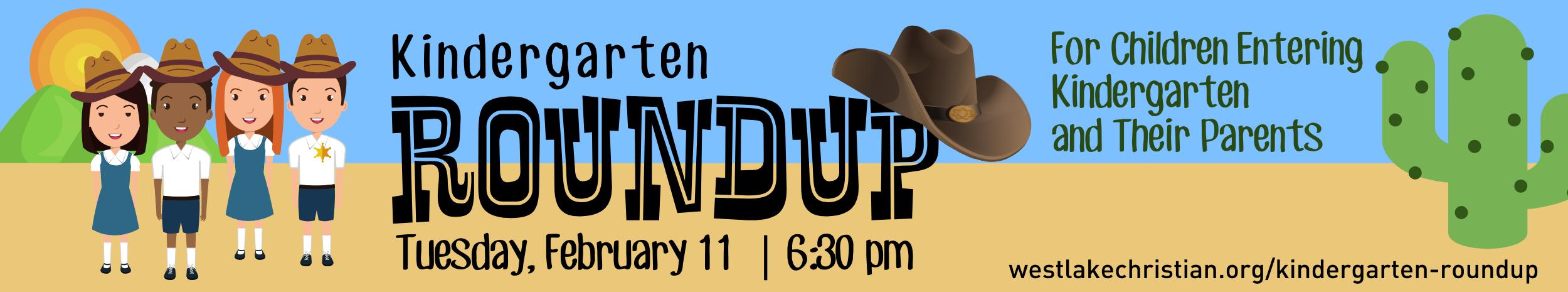 Kindergarten Roundup 2020 - Tuesday, February 11, 6:30 PM
