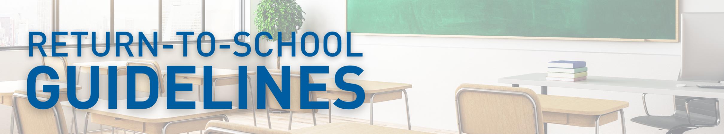 Return-to-school Guidelines slider
