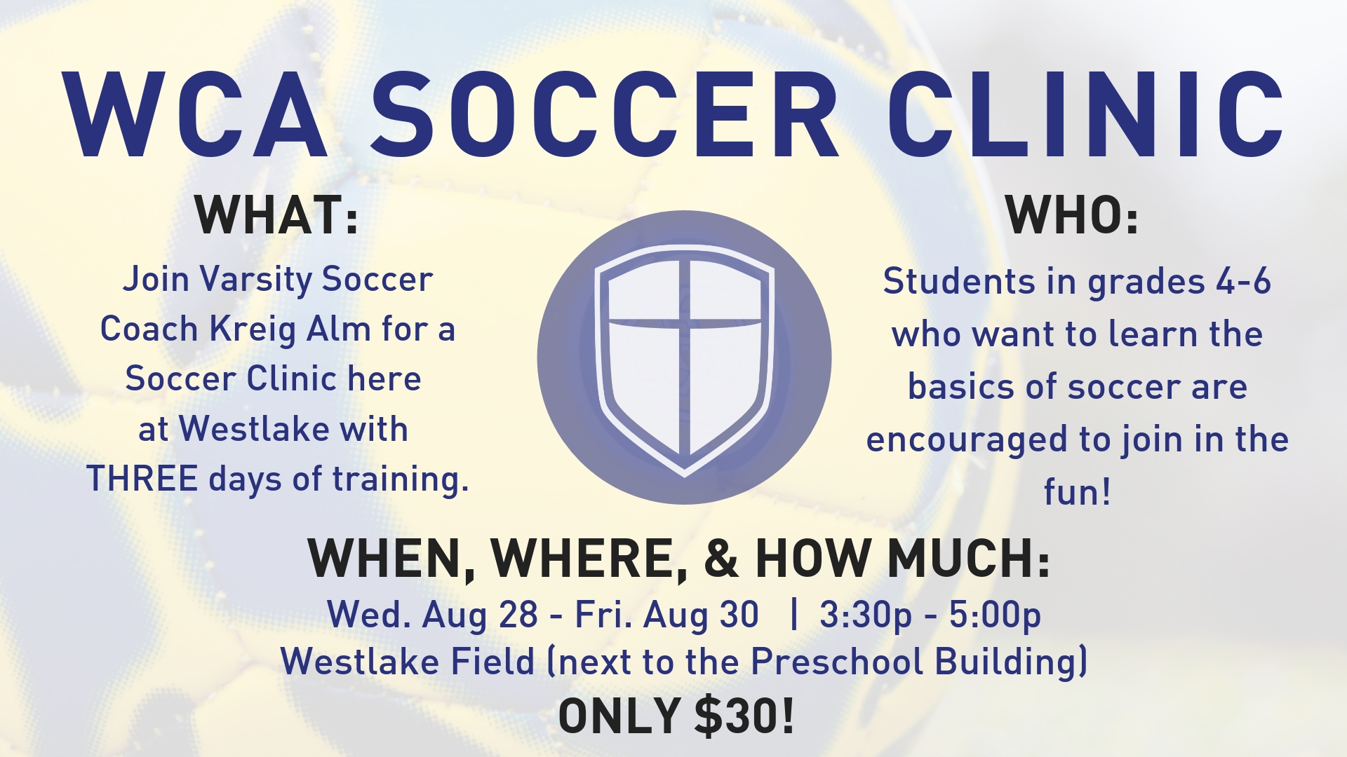 Elementary Soccer Clinic  |  Available for students in grades 4-6