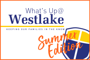 What's Up @ Westlake  |  Summer Edition, July 05, 2019