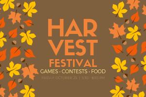 Harvest Fest 2019     Friday, October 25 // 5:30 - 8:30 PM
