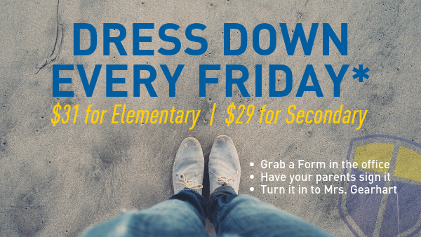 Dress Down Every Friday for $1 Day  |  Pay for the whole year in advance