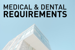 Medical & Dental Requirements for New & Continuously Enrolled Students